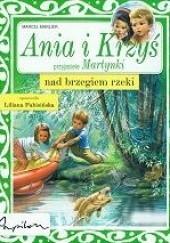 Okładka książki Ania i Krzyś nad brzegiem rzeki
