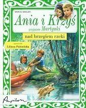 Okładka książki Ania i Krzyś nad brzegiem rzeki Marcel Marlier