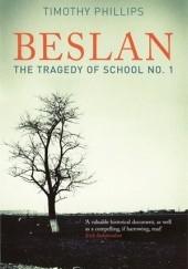 Okładka książki Beslan: The Tragedy of School No. 1 Timothy Phillips
