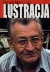 Okładka książki Lustracja Leszek Moczulski