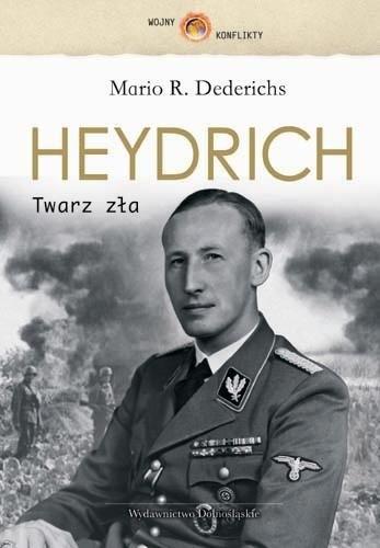 Okładka książki Heydrich. Twarz zła Mario Dederichs
