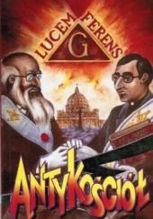 Okładka książki Antykościół w natarciu Henryk Czepułkowski