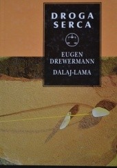 Okładka książki Droga serca Dalajlama XIV,Eugen Drewermann