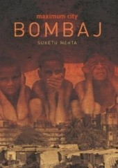 Okładka książki Maximum City. Bombaj Suketu Mehta