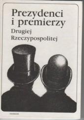Okładka książki Prezydenci i premierzy Drugiej Rzeczypospolitej Andrzej Chojnowski