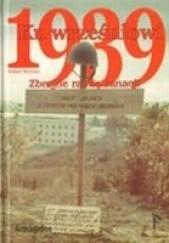 Okładka książki Ku wrześniowi 1939. Zbrojne ramię sanacji Robert Michulec