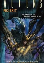 Okładka książki Aliens: No Exit Brian Evenson