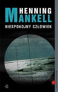 Okładka książki Niespokojny człowiek Henning Mankell