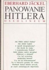 Okładka książki Panowanie Hitlera. Spełnienie światopoglądu Eberhard Jäckel