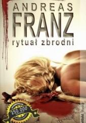 Okładka książki Rytuał zbrodni Andreas Franz