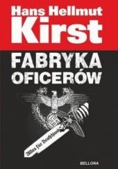 Okładka książki Fabryka oficerów Hans Hellmut Kirst