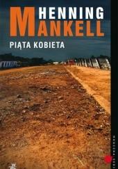 Okładka książki Piąta kobieta Henning Mankell