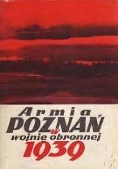 Okładka książki Armia Poznań w wojnie obronnej 1939 Piotr Bauer,Bogusław Polak