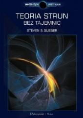 Okładka książki Teoria strun bez tajemnic Steven S. Gubser