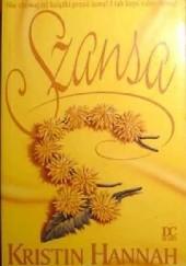 Okładka książki Szansa Kristin Hannah