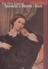 Okładka książki Opowieść o Blanche i Marie
