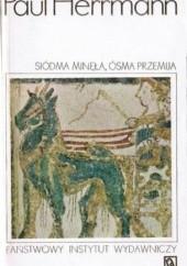 Okładka książki Siódma minęła, ósma przemija... Przygody najwcześniejszych odkryć T.1 Paul Herrmann