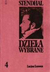 Okładka książki Dzieła wybrane, tom 4. Lucjan Leuwen Stendhal