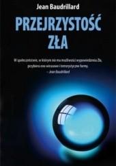 Okładka książki Przejrzystość zła Jean Baudrillard