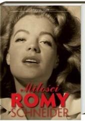 Okładka książki Miłości Romy Schneider
