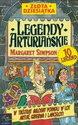 Okładka książki Legendy arturiańskie Margaret Simpson