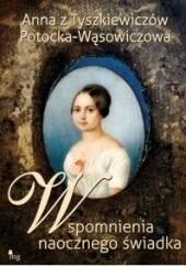 Okładka książki Wspomnienia naocznego świadka