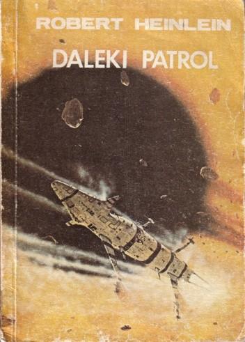 Okładka książki Daleki patrol Robert A. Heinlein