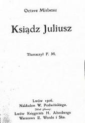 Okładka książki Ksiądz Juliusz Octave Mirbeau