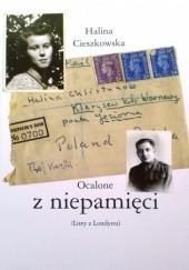 Okładka książki Ocalone z niepamięci (Listy z Londynu) Halina Cieszkowska