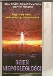 Okładka książki Dzień Niepodległości Dean Devlin,Roland Emmerich,Stephen Molstad