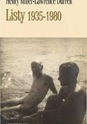 Okładka książki Lawrence Durrell-Henry Miller - Listy. 1935-1980 Henry Miller,Lawrence Durrell