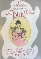 Okładka książki Duet. Opowieść o Klarze i Robercie Schumannach Elisabeth Kyle