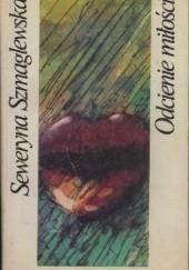 Okładka książki Odcienie miłości Seweryna Szmaglewska