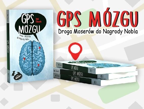 Czy wiesz, że Twój mózg ma GPS?
