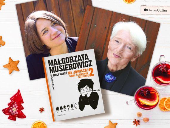 """Małgorzata Musierowicz i Emilia Kiereś o książce """"Na Jowisza! 2"""""""