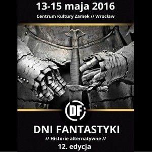 Znamy gości Dni Fantastyki 2016