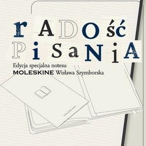 Radość pisania – wygraj Moleskine z edycji limitowanej z Szymborską
