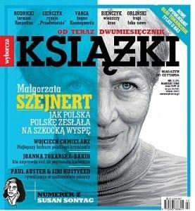 """Szejnert, Tokarczuk, Auster i Hustvedt w najnowszych """"Książkach"""""""