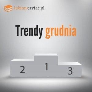 Trendy grudnia lubimyczytac.pl