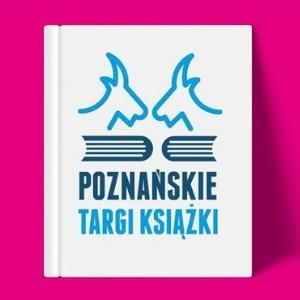 Poznańskie Targi Książki już w ten weekend