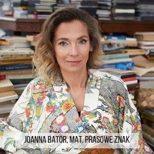 Przeraziłam się profetyczną mocą tej książki – wywiad z Joanną Bator
