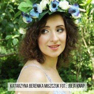 Zadaj pytanie Katarzynie Berenice Miszczuk