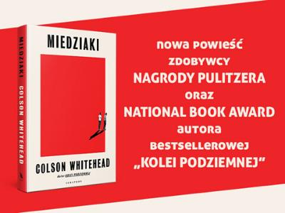 Nowa książka laureata Pulitzera. Whitehead ponownie bierze na cel najcięższe grzechy Ameryki