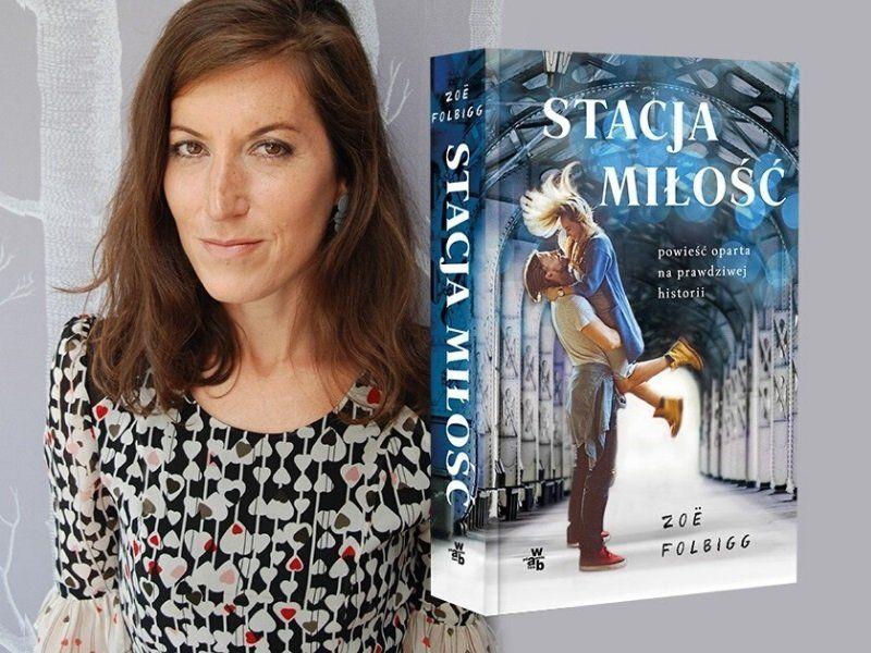 """Emocje są kluczem do literatury. Wywiad z Zoë Folbigg, autorką książki """"Stacja miłość"""""""