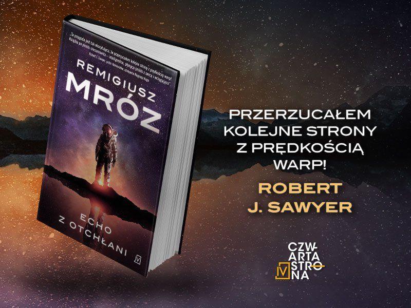 """Remigiusz Mróz i science fiction. """"Echo z otchłani"""" i przyszłość ludzkości"""