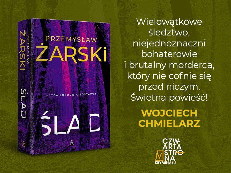 """Książka, w której wątki układają się jak puzzle. """"Ślad"""" Przemysława Żarskiego"""