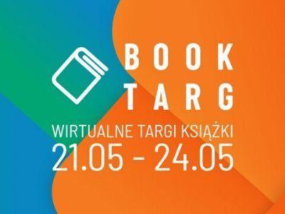 Zapraszamy na Wirtualne Targi Książki BookTarg – już od 21 maja!