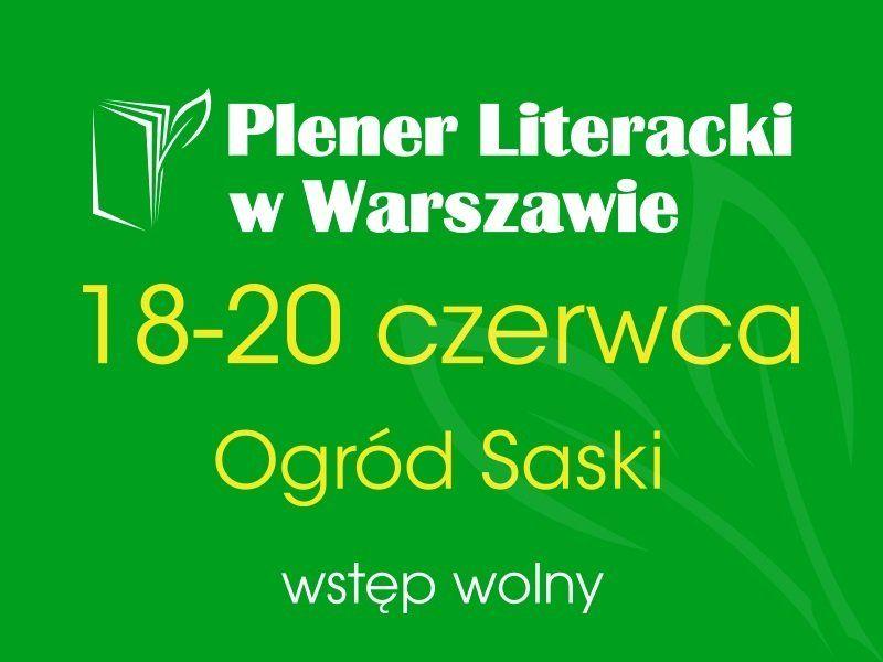Plener Literacki w Warszawie już 18-20 czerwca