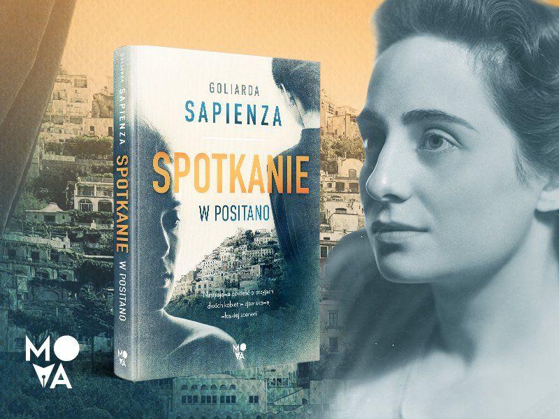 """W poszukiwaniu wysp szczęśliwych. Goliarda Sapienza i jej """"Spotkanie w Positano"""""""