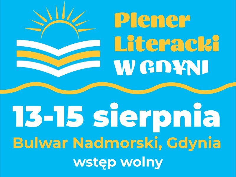Plener Literacki w Gdyni już 13-15 sierpnia!